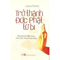 Trở Thành Đức Phật Từ Bi thumbnail