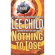 Nothing To Lose A Jack Reacher Novel thumbnail