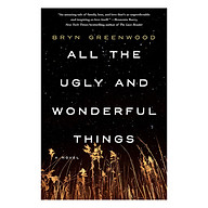 All The Ugly And Wonderful Things A Novel thumbnail