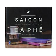 Sai Gon Cà Phê - A Glimpse Into SaiGon s Coffee Culture thumbnail