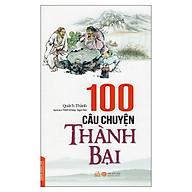 100 Câu Chuyện Thành Bại thumbnail