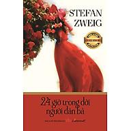 Những Tác Phẩm Văn Học Kinh Điển Nổi Tiếng Thế Giới - 24 Giờ Trong Đời Người Đàn Bà thumbnail