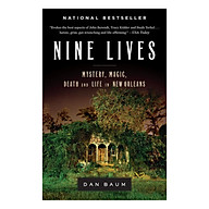 Nine Lives Mystery, Magic, Death, And Life In New Orleans thumbnail