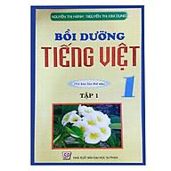 Bồi Dưỡng Tiếng Việt 1 - Tập 1 (Tái Bản) thumbnail