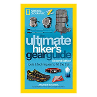 The Ultimate Hiker s Gear Guide, Second Edition Tools And Techniques To Hit The Trail thumbnail