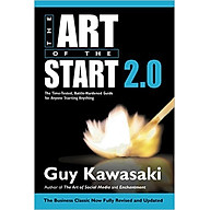 The Art Of the Start 2.0 The Time-Tested, Battle-Hardened Guide For Anyone Starting Anything - Paperback thumbnail