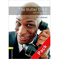 Oxford Bookworms Library (3 Ed.) 1 The Butler Did It and Other Plays Playscript Audio CD Pack thumbnail