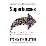 Superbosses How Exceptional Leaders Master The Flow Of Talent - Paperback thumbnail