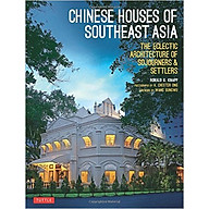 Chinese Houses Of Southeast Asia - Paperback thumbnail