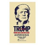 D. Trump - Đừng Bao Giờ Bỏ Cuộc (Tái Bản) thumbnail