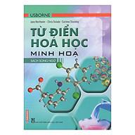 Từ Điển Usborne Hóa Học Minh Họa - Sách Song Ngữ thumbnail