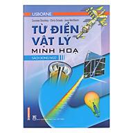 Từ Điển Usborne Vật Lý Minh Họa - Sách Song Ngữ thumbnail