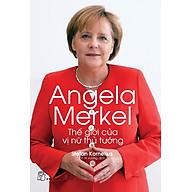 Angela Merkel - Thế Giới Của Vị Nữ Thủ Tướng thumbnail