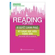 Reading For You Bí Quyết Chinh Phục Kỹ Năng Đọc Hiểu Tiếng Anh thumbnail