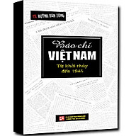 Báo Chí Việt Nam Từ Khởi Thủy Đến 1945 thumbnail