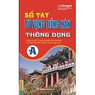 Sổ Tay Từ Vựng Tiếng Hàn Thông Dụng Trình Độ A thumbnail