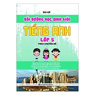 Bồi Dưỡng Học Sinh Giỏi Tiếng Anh Lớp 5 (Theo Chuyên Đề) thumbnail