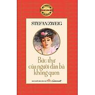 Những Tác Phẩm Văn Học Kinh Điển Nổi Tiếng Thế Giới - Bức Thư Gửi Người Đàn Bà Không Quen thumbnail