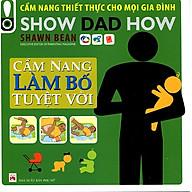 Cẩm Nang Làm Bố Tuyệt Vời thumbnail