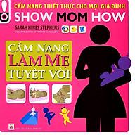 Cẩm Nang Làm Mẹ Tuyệt Vời thumbnail
