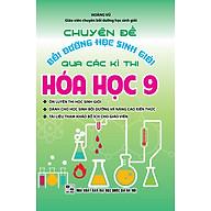 Chuyên Đề Bồi Dưỡng Học Sinh Giỏi Qua Các Kỳ Thi Hóa Học Lớp 9 thumbnail