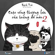 Cuộc Sống Thượng Lưu Của Hoàng Đế Mèo (Tập 2) thumbnail