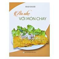 Ăn Nhẹ Với Món Chay thumbnail