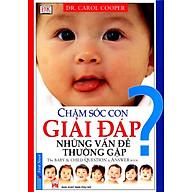 Chăm Sóc Con Giải Đáp Những Vấn Đề Thường Gặp thumbnail
