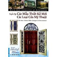 Tuyển Tập Các Thiết Kế Mới & Các Loại Cửa Mỹ Thuật thumbnail
