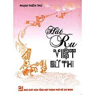 Hát Ru Việt Sử Thi thumbnail