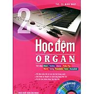Học Đệm Organ - Tập 2 (Kèm CD) thumbnail
