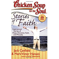 Chicken Soup for the Soul Stories of Faith Inspirational Stories of Hope, Devotion, Faith and Miracles thumbnail
