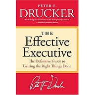 The Effective Executive The Definitive Guide to Getting the Right Things Done (Harperbusiness Essentials) thumbnail