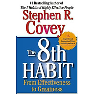 The 8th Habit From Effectiveness to Greatness thumbnail