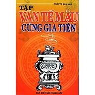 Tập Văn Tế Mẫu Cúng Gia Tiên thumbnail