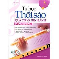 Tự Học Thổi Sáo Qua CD Và Hình Ảnh Phần Cơ Bản (Kèm CD) thumbnail