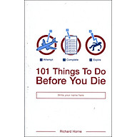 101 Things To Do Before You Die (Paperback) thumbnail