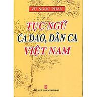 Tục Ngữ Ca Dao, Dân Ca Việt Nam thumbnail