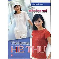 Kỹ Thuật Móc Len Sợi - Thời Trang Hè Thu thumbnail