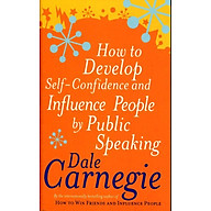 How To Develop Self-Confidence And Influence People By Public Speaking (Mass Market Paperback) thumbnail