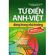 Từ Điển Anh - Việt Dùng Trong Nhà Trường thumbnail