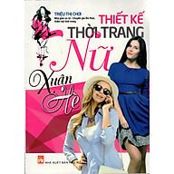 Thiết Kế Thời Trang Nữ - Xuân Hè thumbnail