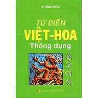 Từ Điển Việt - Hoa Thông Dụng (2016) thumbnail