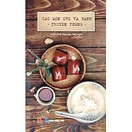 Các Món Chè Và Bánh Truyền Thống thumbnail