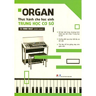 Organ Thực Hành Cho Học Sinh Trung Học Cơ Sở thumbnail
