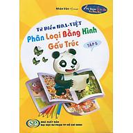 Từ Điển Hoa - Việt Phân Loại Bằng Hình Gấu Trúc (Tập 5) thumbnail
