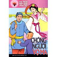 Cổ Tích Việt Nam Chọn Lọc - Chồng Người Vợ Ma thumbnail