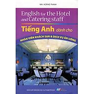 Tiếng Anh Dành Cho Nhân Viên Khách Sạn & Dịch Vụ Ăn Uống thumbnail