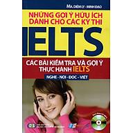 Những Gợi Ý Hữu Ích Dành Cho Các Kỳ Thi IELTS (Kèm CD) thumbnail