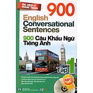 900 Câu Khẩu Ngữ Tiếng Anh (Tập 1) thumbnail